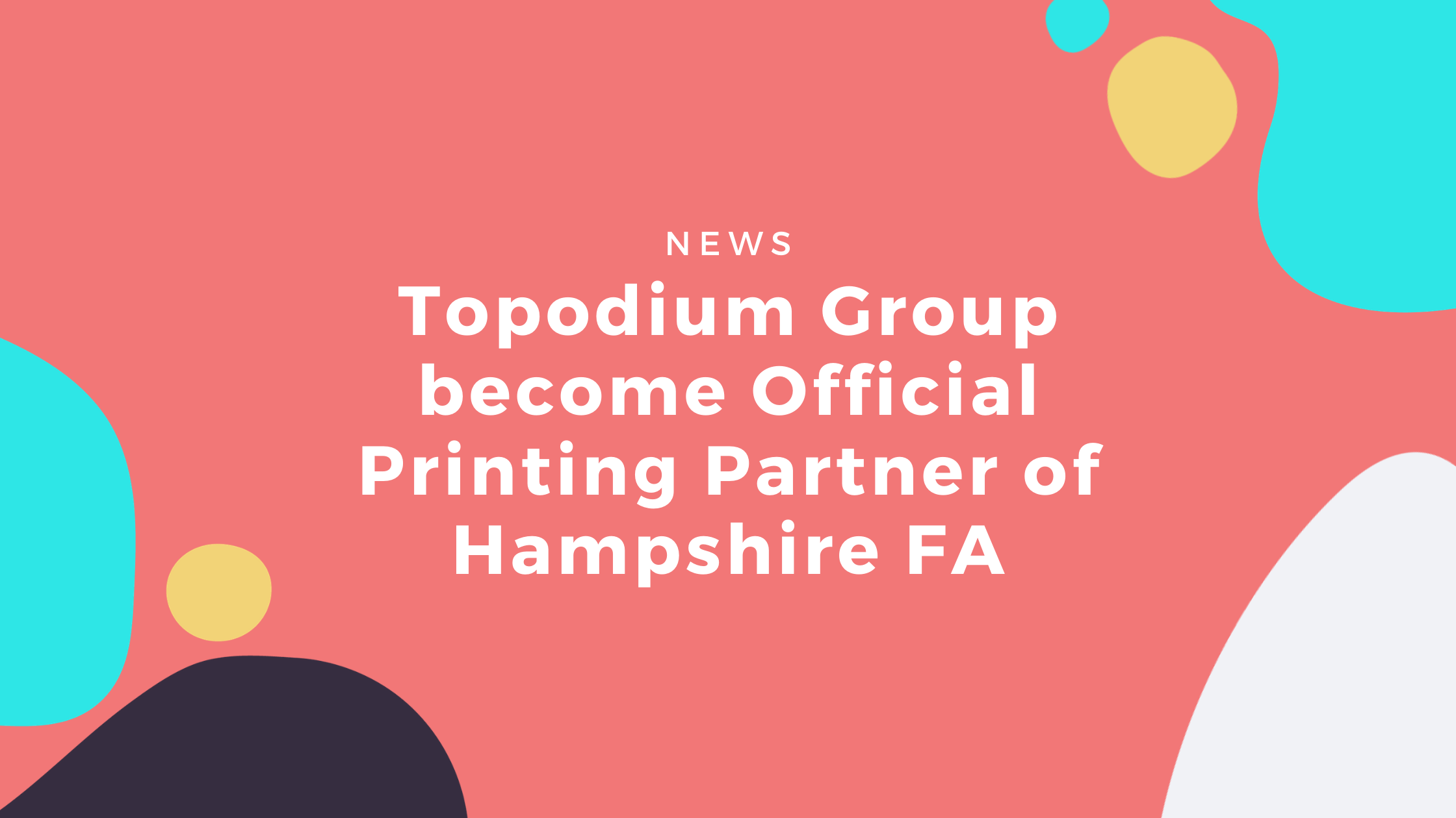Topodium Group Official Printing Partners Hampshire FA