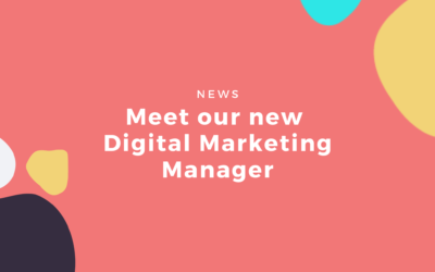 Meet our New Digital Marketing Manager