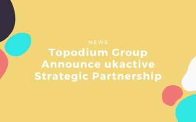 Topodium Group Announce ukactive Strategic Partnership
