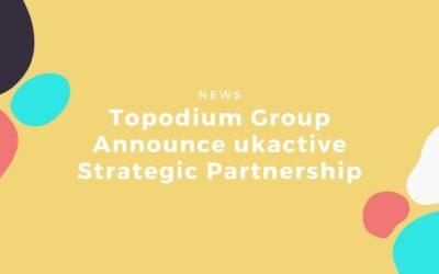 Topodium Group Announce ukactive Strategic Partnership