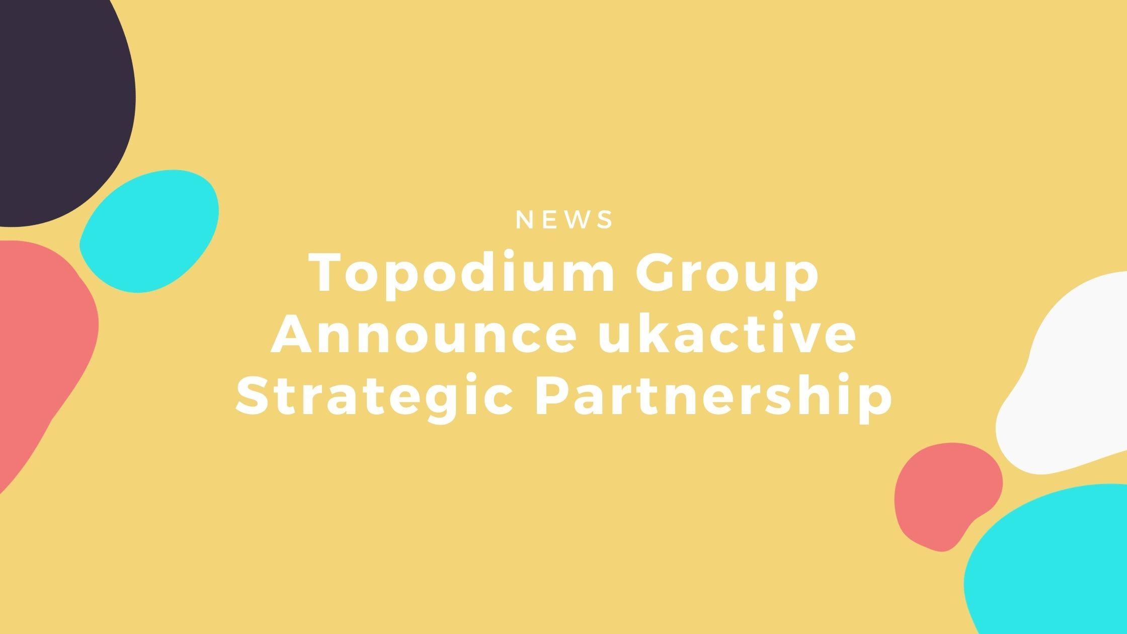 ukactive topodium group partnership